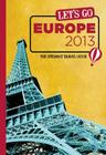 Let's Go Europe 2013: The Student Travel Guide Cover Image