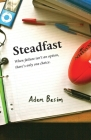Steadfast: When failure isn't an option, there's only one choice Cover Image