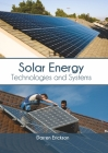 Solar Energy: Technologies and Systems Cover Image