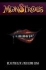 Monstrous: Heartbreak and Bloodloss Cover Image
