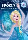 Frozen: Journey to the Ice Palace Cover Image