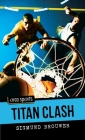 Titan Clash (Orca Sports) Cover Image