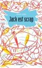 Jack est scrap Cover Image