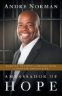 Ambassador of Hope: Turning Poverty and Prison into a Purpose-Driven Life Cover Image