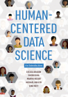 Human-Centered Data Science: An Introduction Cover Image