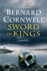 Sword of Kings: A Novel (Saxon Tales #12) Cover Image
