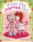 When Dot Married Bot Cover Image