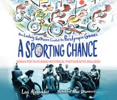A Sporting Chance: How Ludwig Guttmann Created the Paralympic Games Cover Image