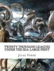 Twenty Thousand Leagues Under the Sea: Large Print Cover Image