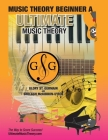 Music Theory Beginner A Ultimate Music Theory: Music Theory Beginner A Workbook includes 12 Fun and Engaging Lessons, Reviews, Sight Reading & Ear Tra Cover Image