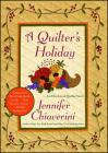 A Quilter's Holiday: An Elm Creek Quilts Novel (The Elm Creek Quilts #15) Cover Image