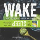 Wake/Sleep: What to Eat and Do for More Energy and Better Sleep Cover Image