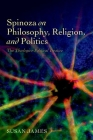 Spinoza on Philosophy, Religion, and Politics: The Theologico-Political Treatise Cover Image