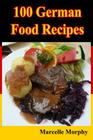 100 German Food Recipes Cover Image