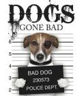 Dogs Gone Bad Cover Image