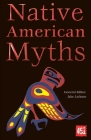 Native American Myths (World's Greatest Myths and Legends) Cover Image