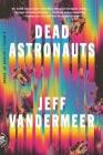 Dead Astronauts: A Novel Cover Image