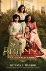 So Many Beginnings: A Little Women Remix (Remixed Classics) Cover Image