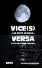VICE(s) VERSA: Mots sociaux et de coeur Cover Image