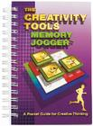 The Creativity Tools Memory Jogger: A Pocket Guide for Creative Thinking Cover Image