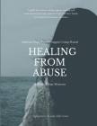 Healing from Abuse: Authentic Hope Women's Support Group Manual Cover Image
