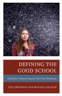 Defining the Good School: Educational Adequacy Requires More than Minimums Cover Image