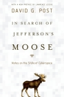In Search of Jefferson's Moose: Notes on the State of Cyberspace Cover Image