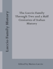 Luccio Family History: The Luccio Family Through Two and a Half Centuries of Italian History Cover Image
