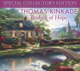 Thomas Kinkade Special Collector's Edition 2022 Deluxe Wall Calendar with Print: Bridges of Hope Cover Image