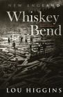 Whiskey Bend Part Two: New England Cover Image