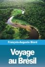 Voyage au Brésil Cover Image