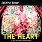 The Heart: All about Our Circulatory System and More! Cover Image