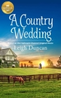 A Country Wedding: Based on the Hallmark Channel Original Movie Cover Image