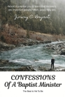 Confessions Of A Baptist Minister: The Best Is Yet To Be Cover Image