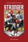 Stronger: The Jacob Peters Story Cover Image