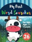 My First Word Searches: 50 Large Print Word Search Puzzles: wordsearch for 7 year olds activity workbooks Ages 7 8 9+ Cow design (Vol.26) Cover Image
