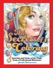 The Secrets of Coloring: Tutorials and Tricks of the Trade from a Professional Illustrator Cover Image