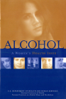 Alcohol: A Women's Health Issue: A Women's Health Issue Cover Image