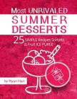 Most unrivaled summer desserts. 25 simple recipes sorbets and fruit ice puree.Full color Cover Image