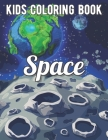 Space Coloring Book: Fantastic Outer Space Coloring with Planets, Astronauts, Space Ships, Rockets Cover Image