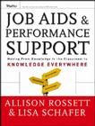Job Aids and Performance Support: Moving from Knowledge in the Classroom to Knowledge Everywhere (Essential Knowledge Resource) Cover Image