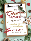 The Christmas Project Planner: Super Simple Steps to Organize the Holidays Cover Image