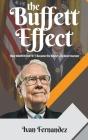 The Buffett Effect: How Warren Buffett Became the World's Richest Investor Cover Image