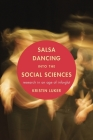 Salsa Dancing Into the Social Sciences: Research in an Age of Info-Glut Cover Image