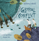 Global Conflict (Children in Our World) Cover Image