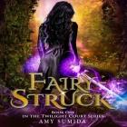 Fairy-Struck Lib/E Cover Image