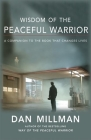 Wisdom of the Peaceful Warrior: A Companion to the Book That Changes Lives Cover Image