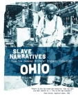 Ohio Slave Narratives: Slave Narratives from the Federal Writers' Project 1936-1938 Cover Image