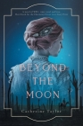 Beyond The Moon Cover Image