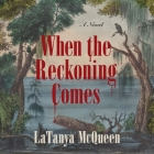 When the Reckoning Comes Cover Image
